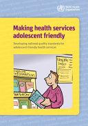 Making Health Services Adolescent Friendly PDF