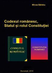 Codexul românesc, Statul și rolul Constituției: Model de management de țară