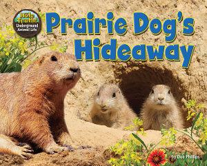 Prairie Dog S Hideaway Book PDF