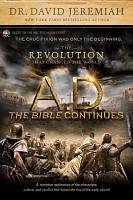 A D  The Bible Continues  The Revolution That Changed the World PDF