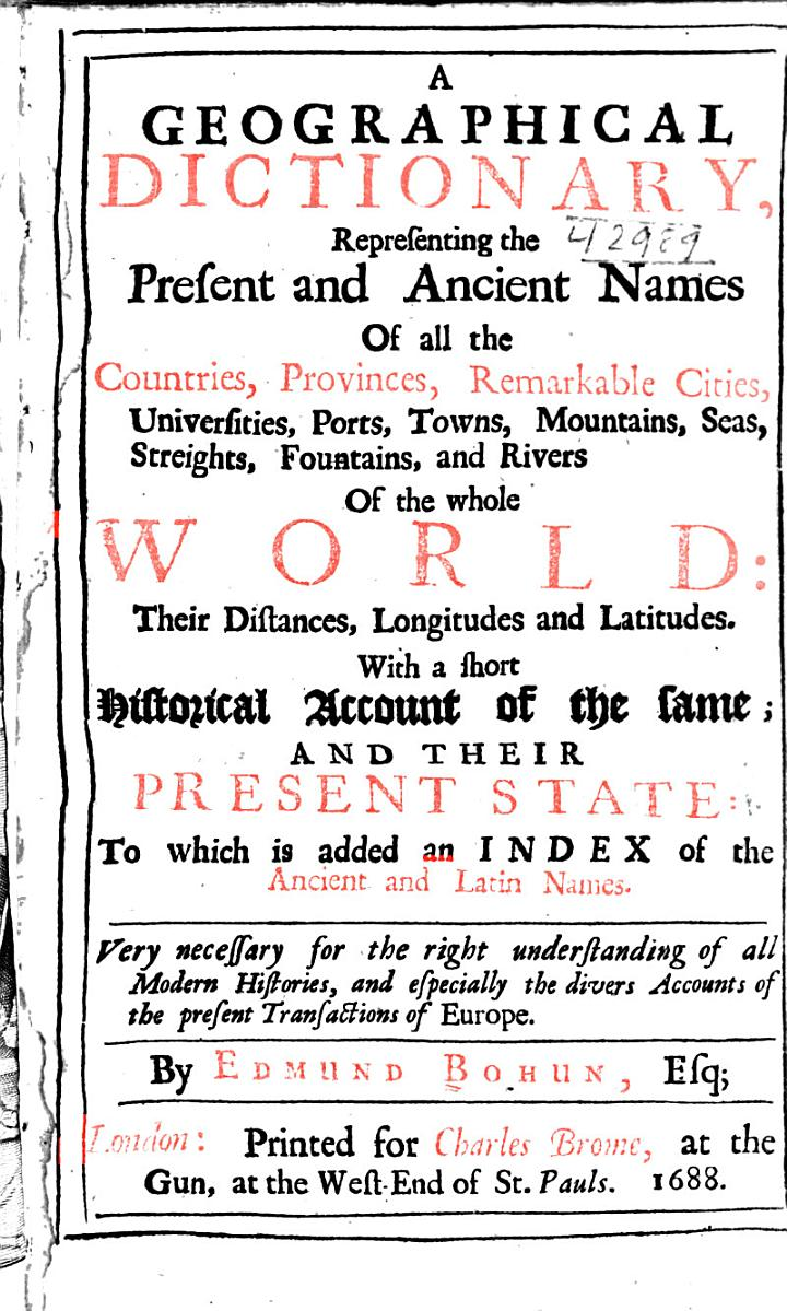 A Geographical Dictionary, Representing the Present and Ancient Names of All the Countries, Provinces, Remarkable Cities ...