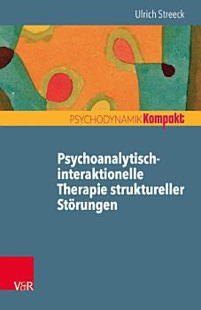 Psychoanalytisch interaktionelle Therapie struktureller St  rungen PDF