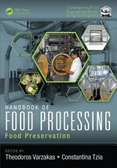 Handbook of Food Processing: Food Preservation