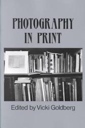 Photography In Print Book PDF