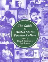 The Guide to United States Popular Culture PDF