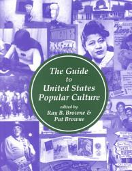 The Guide To United States Popular Culture Book PDF