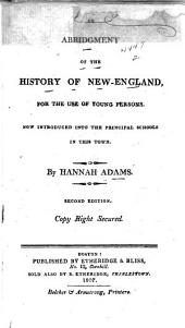 An abridgment of the history of New-England: for the use of young persons : now introduced into the principal schools in this town