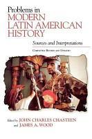 Problems in Modern Latin American History PDF