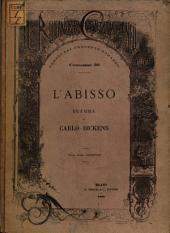 L' Abisso: Dramma di Dickens Con una incisione