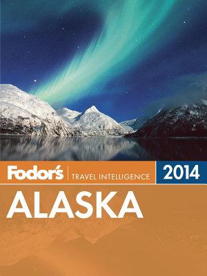 Fodor s Alaska 2014