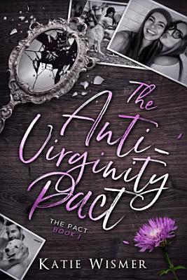 The Anti Virginity Pact