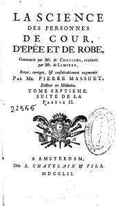 La science des personnes de cour, d'epée et de robe: Volume1