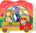 Old MacDonald Had a Farm in Washington