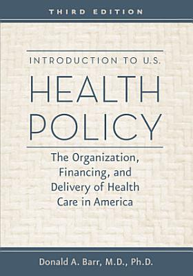 Introduction to U S  Health Policy