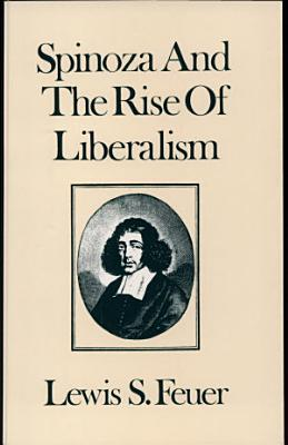 Spinoza and the Rise of Liberalism PDF