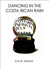 Dancing in The Costa Rican Rain