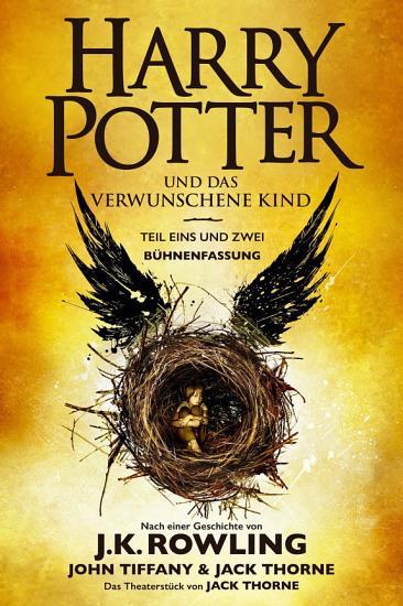 Harry Potter und das verwunschene Kind  Teil eins und zwei  B  hnenfassung  PDF