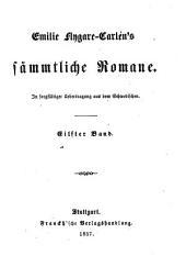 Sämmtliche Romane: In sorgfältiger Uebertragung aus dem Schwedischen, Band 11