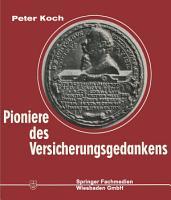 Pioniere des Versicherungsgedankens PDF