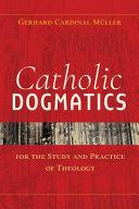 Catholic Dogmatics