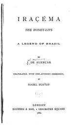 Iraçéma, the Honey-lips: A Legend of Brazil