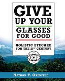 Give Up Your Glasses for Good PDF