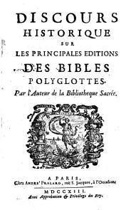 Discours historique sur les principales éditions des Bibles polyglottes, par l'auteur de la Bibliothèque sacrée