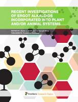 Recent Investigations of Ergot Alkaloids Incorporated into Plant and or Animal Systems PDF