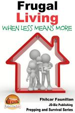 Frugal Living - When Less Means More