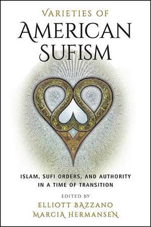 Varieties of American Sufism