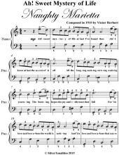 Ah! Sweet Mystery of Life Easy Piano Sheet Music