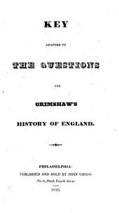 Key Adapted to the Questions for Grimshaw's History of England