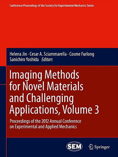 Imaging Methods for Novel Materials and Challenging Applications  Volume 3 PDF