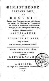 Bibliothèque Britannique ou Recueil extrait des ouvrages anglais périodiques et autres... Littérature et Sciences et Arts: Volume50