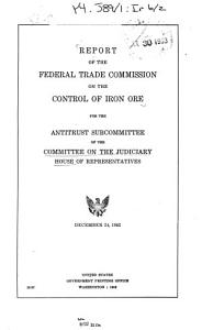 Report of the Federal Trade Commission on the Control of Iron Ore for the Antitrust Subcommittee of the Committee on the Judiciary