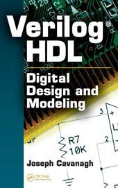 Verilog HDL: Digital Design and Modeling