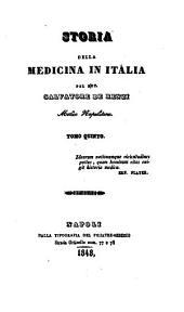 Storia della medicina Italiana: Volume 5