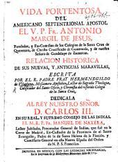 Vida portentosa del Americano Septentrional Apostol ... Antonio Margll de Jesus, etc