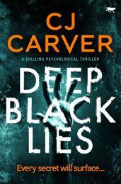 Deep Black Lies