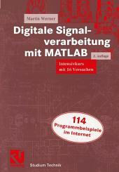 Digitale Signalverarbeitung mit MATLAB: Intensivkurs mit 16 Versuchen, Ausgabe 2