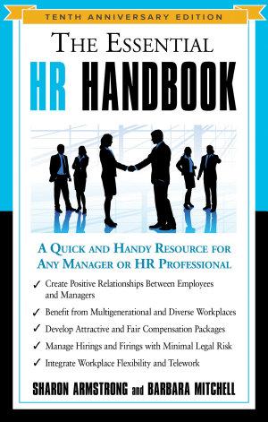 The Essential HR Handbook  10th Anniversary Edition