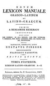 Novum lexicon Graeco-Latinum et Latino-Graecum, denuo castigavit G. Pinzger, recogn. F. Passovio. 2 tom. [in 3].
