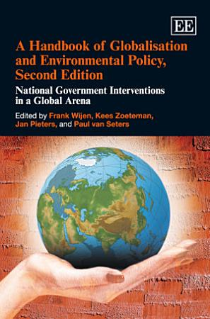 A Handbook of Globalisation and Environmental Policy  Second Edition PDF