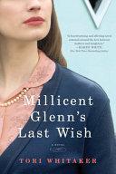 Millicent Glenn s Last Wish