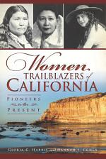 Women Trailblazers of California