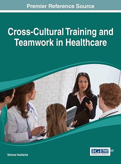 Cross Cultural Training and Teamwork in Healthcare PDF