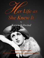 Her Life as She Knew It