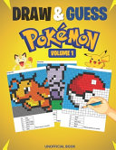 DRAW AND GUESS POKEMON VOLUME 1 (Unofficial Pokemon Coloring Book)
