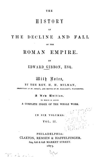 Download The History of the Decline and Fall of the Roman Empire Book
