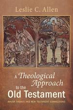 A Theological Approach to the Old Testament
